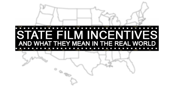 State Film Incentives (above & below the line)